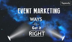 Event Marketing – 10 Ways to Get it Right  #BuildingNetwork #ConcertOrganiser…