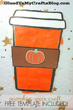 Stained Glass Pumpkin Spice Latte Craft - Fall Inspired Idea - Free Printable Template To Get You Started! Easy Fall Crafts, Halloween Crafts For Kids, Crafts For Kids To Make, Halloween Diy, Preschool Arts And Crafts, Preschool Gifts, Fall Preschool, Preschool Themes, Toddler Art Projects
