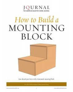 Download the easy directions in AQHA's FREE How to Build a Mounting Block report. This homemade mounting block has a simple supply list and is the perfect project for beginners. http://americashorsedaily.com/how-to-build-a-mounting-block/