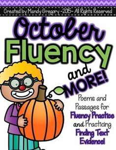October Fluency and MORE!!!This pack was created to help provide resources to practice fluency in your classroom. I wanted to provide teachers several options and formats.Included in this pack:Three informational passages with questions to practice finding evidence in the text.