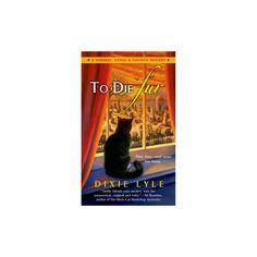 To Die Fur (Paperback)