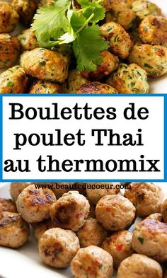 boulettes thermomix poulet thai de au Boulettes de poulet Thai au thermomixYou can find Thai curry and more on our website Lchf Recipes Lunch, Thai Recipes, Cooking Recipes, Healthy Recipes, Healthy Food, Best Indian Recipes, Personal Chef, Chinese Food, Curry