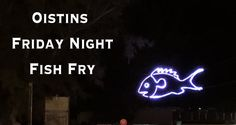 Oistins and Friday Night Fish Fry - Vacation Soup Fish Fry, Fried Fish, Travel Guides, Travel Tips, Visit Barbados, Great Vacations, Fries, Neon Signs, Island