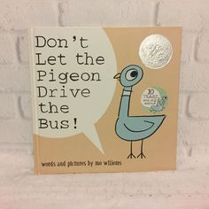 Don't Let the Pigeon Drive the Bus! Mo Willems 2003 Hardcover