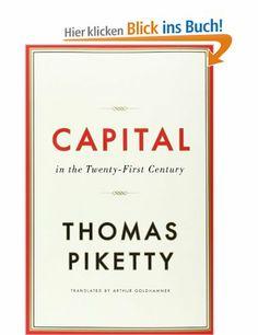 Capital in the Twenty-First Century: Amazon.de: Thomas Piketty: Fremdsprachige Bücher