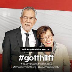 #clicksgefühl der Woche: #gotthilft #positivdenken #einerfüralle #smokeinthehofburg #keinemauernmehr