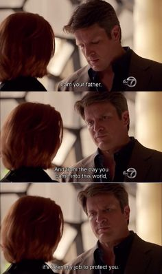 """I am your father. And from the day you came into this world, it's been my job to protect you"" - Rick and Alexis #Castle"