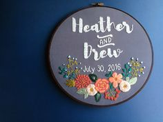A personal favorite from my Etsy shop https://www.etsy.com/listing/468215283/custom-personalized-embroidery-hoop-art