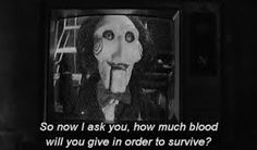 jigsaw movie quotes - Google Search