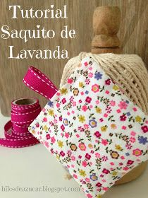 Hilos de azúcar: Tutorial saquitos de lavanda... Sachet Bags, Diy Clothes, Diy Gifts, Go Shopping, Projects To Try, Shabby, Sewing, Crafts, Cushions