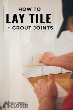 How to lay tile and grout joints like the pros with pro tips and lots of pics from One Project Closer Craft Projects For Kids, Diy Home Decor Projects, How To Lay Tile, Works With Alexa, Do It Yourself Projects, Better Half, Diy Cabinets, Real Housewives, Grout