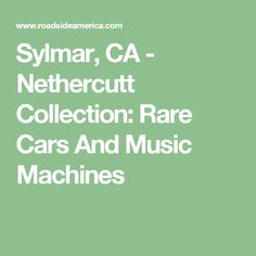 Visit reports, news, maps, directions and info on Nethercutt Collection: Rare Cars And Music Machines in Sylmar, California. Music Machine, Cars, Collection, Vehicles, Autos, Automobile, Car