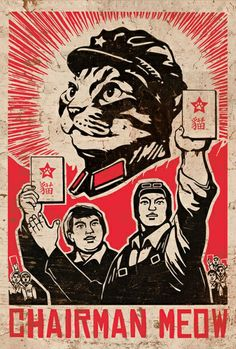 Cats in Art and Illustration Crazy Cat Lady, Crazy Cats, Propaganda Art, Chinese Propaganda, Communist Propaganda, Illustration Art, Illustrations, Kunst Poster, I Love Cats