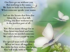 You will walk with us forever love love quotes quotes quote miss you sad death loss sad quote family quotes in memory