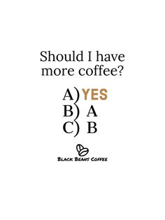 Coffee Quotes Coffee Quotes, Black Beans, Coffee Beans