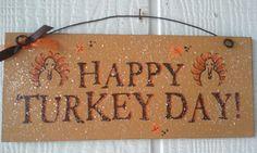 Thanksgiving Sign.Happy Turkey Day. via Etsy