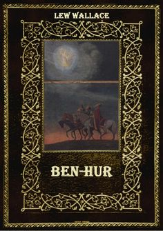 Lew Wallace Ben Hur by Tataie Micu via slideshare