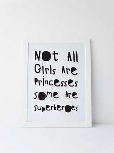 Cute Dinky Mix black and white. Not all girls are princesses some are superheroes quote by DinkyMix typography design nursery wall art for bedroom or playroom 1m
