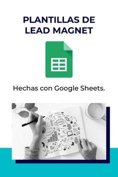 Las plantillas en Google Sheets o Spreadsheets son un gran recurso que te permitirá atraer clientes a tu negocio. Lead Magnet, Magnets, Personal Care, Google, Blog, Saving Money, Stencils, Business, Self Care