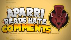 APARRI READS HATE COMMENTS 3