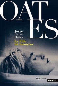 La fille du fossoyeur - Joyce Carol Oates