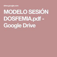 MODELO SESIÓN DOSFEMIA.pdf - Google Drive