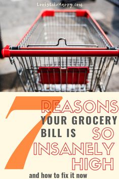7 Reasons Your Grocery Bill is So Insanely High - if your grocery bill is sky high this is for you! Get it under control once & for all with these simple steps!  #money #budget
