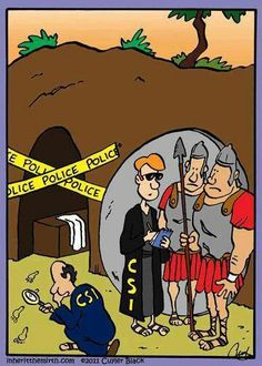 Where did Jesus go? The case of the missing Messiah He is risen! Christian Comics, Christian Cartoons, Christian Jokes, Funny Cartoons, Funny Comics, Funny Jokes, Daily Cartoons, Jesus Jokes, Bible Cartoon