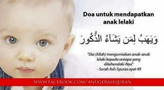 Duaa for a baby boy Islamic Love Quotes, Muslim Quotes, Quran Quotes, Me Quotes, Doa Islam, Just Pray, Learn Islam, Preparing For Baby, Pregnancy Health