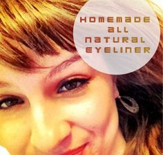 Homemade All Natural Eyeliner! From Life, Liberty, and the Pursuit of Healthiness