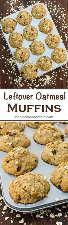 Leftover Oatmeal Muffins via @blackpeppercorn