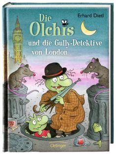 Die Olchis und die Gully-Detektive von London - Erhard Dietl. Kinderbuch ab 8 Jahren.