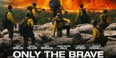 Only the Brave (2017) 𝙵𝚞𝚕𝚕 𝙼𝙾𝚅𝙸𝙴' 𝚘𝚗𝚕𝚒𝚗𝚎,. ((𝙷𝙳)) | online | FREE