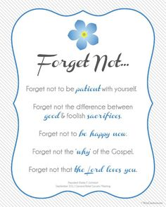 Forget not....by President Uchtdorf