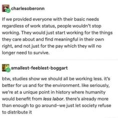 Work Status, Basic Needs, Writing Memes, Self Determination, You Have Been Warned, Here's The Thing, World Problems, Stop Working, History Memes