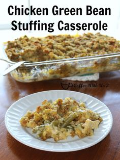 Chicken Green Bean Stuffing Casserole is a creamy, cheesy comfort food the whole family will love!
