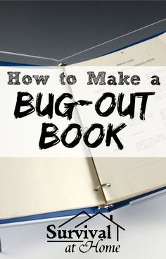 How To Make A Bug-out Book