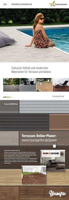 Traumgarten - Trendige Beläge für Ihren Balkon oder Terrasse  Aktuelle Bodenbeläge aus Holz und WPC für Ihre Terrassen und Balkone. Egal ob pfelegleichtes WPC oder natürliches Holz, in diesem E-paper finden Sie Ihren Traumbelag um im Sommer das Wohnzimmer nach Draußen zu verlegen.