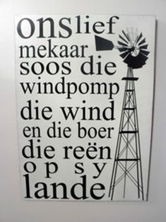 khaki black windpomp troue wedding - Google Search Metal Wall Decor, Metal Wall Art, Witty Quotes Humor, Windmill Wall Decor, Afrikaanse Quotes, Stencil Templates, Stencils, I Love You Quotes, Inspiration Wall