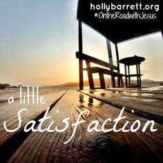 A little satisfaction {Big Red Sofa}   Holly Barrett #OntheRoadwithJesus #BigRedSofa #ReclaimingaRedeemedLife
