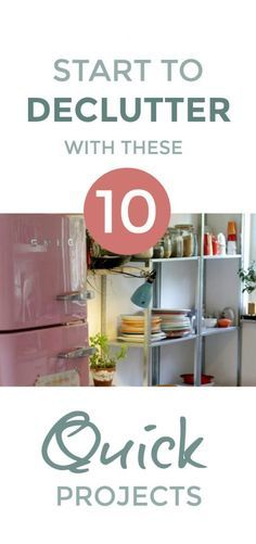 Want to declutter but overwhelmed and no idea where to start? Simple. Work through these 10 quick declutter projects and you'll learn to tackle clutter like a pro and simplify and organize your home #declutter #organize #simple