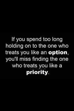 find the one who treats you like a priority
