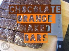 Chocolate Orange Naked Bars #StupidEasyPaleo