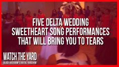 Five Delta Sweetheart Song Wedding Performances That Will Immediately Bring You To Tears