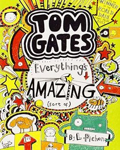 Everything's Amazing (sort of) (Tom Gates), http://www.amazon.co.uk/dp/1407124412/ref=cm_sw_r_pi_awdl_RRIVvb0V80S88