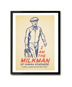 The Milkman Of Human Kindness Billy Bragg inspired Lyric Quote Art Print