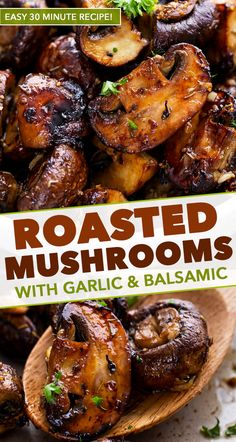 Garlic and Balsamic Roasted Mushrooms - The Chunky Chef - Roasted mushrooms, tossed in a drool-worthy combination of garlic, balsamic vinegar, dried herbs and olive oil, and roasted until perfectly tender yet caramelized. Side dish ready in 30 minutes! Mushroom Side Dishes, Veggie Side Dishes, Vegetable Sides, Food Dishes, Mushroom Meals, Side Dishes For Chicken, Side Dishes Easy, Mushroom Food, Sprouts Vegetable