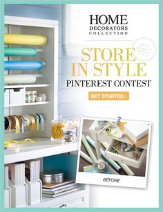 "CONTEST HAS ENDED.  PIN IT, SHARE IT, WIN IT!  Introducing our ""Store in Style"" Pinterest Contest! Simply select the image that inspires you to get organized for your chance to win a $1000 HDC gift card. Ends 8/18. ENTER HERE: http://homedecorators.com/pinterest/ #contest #contests"