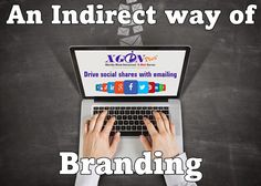 Your emails can be the indirect way of your branding.