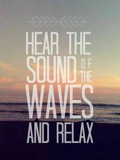 Hear the sound of the waves and relax. #beach